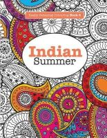 James, Elizabeth - Really RELAXING Colouring Book 6: Indian Summer: A Jewelled Journey through Indian Pattern and Colour (Really RELAXING Colouring Books) (Volume 6) - 9781908707499 - V9781908707499