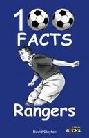 Clayton, David - Rangers FC - 100 Facts - 9781908724175 - V9781908724175