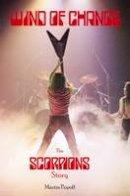 Popoff, Martin - Wind of Change: The Scorpions Story - 9781908724403 - V9781908724403