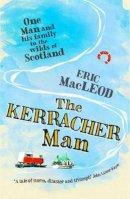Eric Macleod - The Kerracher Man - 9781908737786 - V9781908737786
