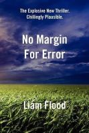 Flood, Liam - No Margin For Error - 9781908775511 - KST0030207