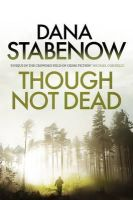 Dana Stabenow - Though Not Dead: A Kate Shugak Investigation 18 - 9781908800794 - 9781908800794
