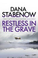 Dana Stabenow - Restless In The Grave: A Kate Shugak Investigation 19 - 9781908800800 - 9781908800800