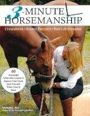 Bee, Vanessa - 3-Minute Horsemanship - 9781908809216 - V9781908809216
