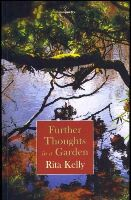 Kelly, Rita - Further Thoughts in A Garden - 9781908836267 - 9781908836267