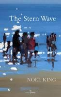 King, Noel - The Stern Wave - 9781908836335 - KLJ0019563