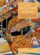 Wyeth, Adam - The Hidden World of Poetry - 9781908836564 - V9781908836564