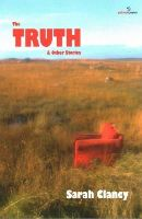 Sarah Clancy - The Truth & Other Stories - 9781908836915 - V9781908836915