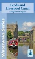 Heron Maps - Leeds and Liverpool Canal: Liverpool to Keighley - 9781908851062 - V9781908851062