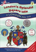 Fenn, Francesca R., Skinner, Marguerite A. - London's Splendid Square Mile (Step Outside Guides) - 9781908921062 - V9781908921062