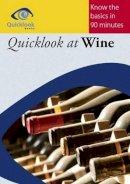 Avery, Richard - Quicklook at Wine - 9781908926111 - V9781908926111