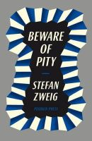Zweig, Stefan - Beware of Pity - 9781908968371 - V9781908968371