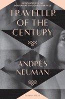 Andres Neuman - Traveller of the Century - 9781908968388 - V9781908968388