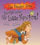 Graham, Ian - Avoid Being Sir Isaac Newton! - 9781908973313 - V9781908973313