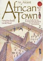 MacDonald, Fiona - African Town (Spectacular Visual Guides) - 9781908973665 - V9781908973665