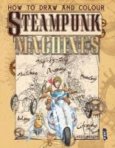 Mark Bergin - Steampunk Machines - 9781908973733 - KSS0007813