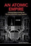 Hill, C. N. - An Atomic Empire - 9781908977410 - V9781908977410