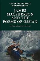 - International Companion to James Macpherson and The Poems of Ossian (International Companions to Scottish Literature) - 9781908980199 - V9781908980199