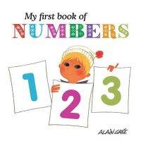 Gree, Alain - My First Book of Numbers - 9781908985002 - V9781908985002
