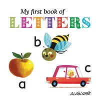 Gree, Alain - My First Book of Letters - 9781908985064 - V9781908985064