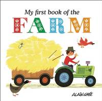Alain Grée - My First Book of the Farm - 9781908985682 - V9781908985682