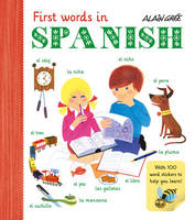Gree, Alain - Alain Gree - First Words in Spanish - 9781908985743 - V9781908985743
