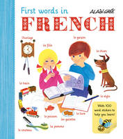 Gree, Alain - Alain Gree - First Words in French - 9781908985750 - V9781908985750