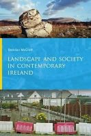 McGrath, Brendan - Landscape and Society in Contemporary Ireland - 9781909005716 - V9781909005716