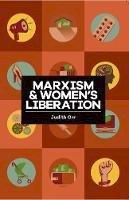 Orr, Judith - Marxism and Women's Liberation - 9781909026971 - V9781909026971