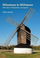 Steane, Elaine - Milestones to Millstones - 9781909116580 - V9781909116580