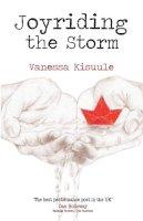 Kisuule, Vanessa - Joyriding the Storm - 9781909136298 - V9781909136298