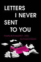 Varjack, Paula - Letters I Never Sent to You - 9781909136885 - V9781909136885