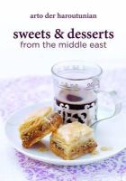 Haroutunian, Arto Der - Sweets & Desserts from the Middle East - 9781909166073 - V9781909166073