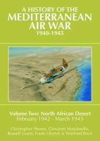 Christopher Shores, Giovanni Massimello, Russell Guest - History of the Mediterranean Air War, 1940-1945 - 9781909166127 - V9781909166127