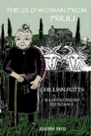 Potts, Ghillian - The Old Woman from Friuli - 9781909208407 - V9781909208407
