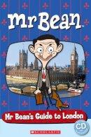 Davis, Fiona - Mr Bean's Guide to London (Popcorn Starter Readers) - 9781909221772 - V9781909221772