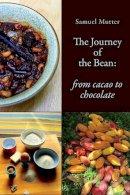 Mutter, Samuel - The Journey of the Bean - 9781909248427 - V9781909248427