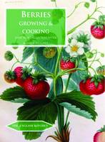 McMorland-Hunter, Jane, Hughes, Sally - Berries: Growing & Cooking (The English Kitchen) - 9781909248458 - V9781909248458