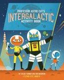 - Professor Astro Cat's Intergalactic Activity Book - 9781909263468 - V9781909263468