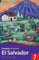 Arghiris, Richard - El Salvador Handbook (Footprint - Handbooks) - 9781909268685 - V9781909268685