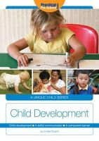 Pound, Linda - Child Development: A Skillful Communicator, a Competent Learner (A Unique Child) - 9781909280717 - V9781909280717