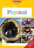 Jo Blank - Prime Time: Physical: A Movement Approach to Learning and Development - 9781909280922 - V9781909280922