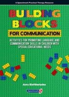 Eleftheriades, Amy - Building Blocks for Communication: Activities for Promoting Language and Communication Skills in Children with Special Educational Needs - 9781909301375 - V9781909301375
