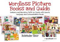 Kaur, Kulvinder - Wordless Picture Books and Guide: Sentence and Narrative Skills for People with Speech, Language and Communication Needs - 9781909301603 - V9781909301603
