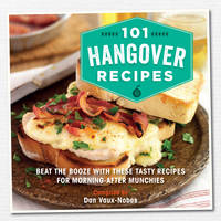 Dan Vaux-nobes - 101 Hangover Recipes - 9781909313903 - V9781909313903