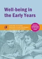 Bligh, Caroline, Chambers, Sue, Davison, Chelle, Lloyd, Ian, Musgrave, Jackie, O'Sullivan, June, Waltham, Susan - Well-Being in the Early Years (Critical Approaches to the Early Years) - 9781909330658 - V9781909330658