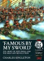 Singleton, Charles - Famous by my Sword: The Army of Montrose and the Military Revolution - 9781909384972 - V9781909384972