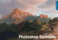 Smit, David, Spray, Eric - Beginner's Guide to Digital Painting in Photoshop Elements - 9781909414099 - V9781909414099