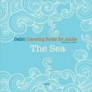 Mentor Books - Dathú Colouring Books for Adults: The Sea - 9781909417540 - 9781909417540