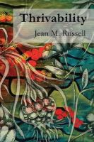 Russell, Jean M. - Thrivability: Breaking Through to a World That Works - 9781909470286 - V9781909470286